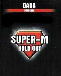 SUPER-M- HOLD OUT by Mr. Daba