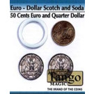 Euro-Dollar Scotch and Soda (50 cent and quarter) by Tango Magic